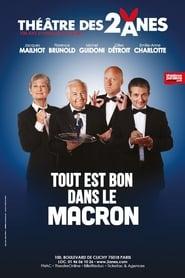 Tout Est Bon Dans Le Macron 2019