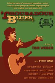 Troubadour Blues 2011