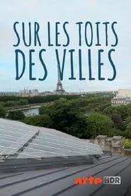 Sur les toits des villes 2016