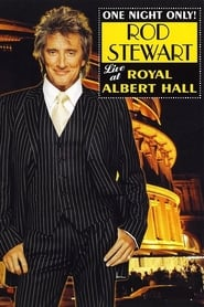 Rod Stewart: One Night Only! – Live at the Royal Albert Hall