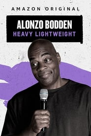 Alonzo Bodden: Heavy Lightweight en gnula