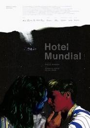 Hotel Mundial (2019)