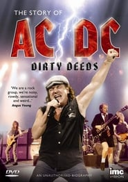 Dirty Deeds: The Story of AC/DC (2012)