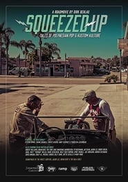 Squeezed Up – Tales of Polynesian Pop and Kustom Kulture (2020)