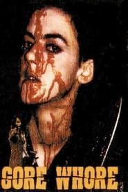 مشاهدة فيلم Gore Whore 1994 مترجم أون لاين بجودة عالية