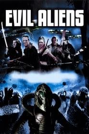 Poster Evil Aliens 2006