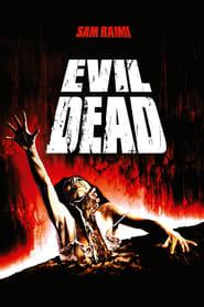 Regarder Evil Dead