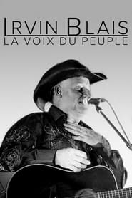 Irvin Blais, la voix du peuple