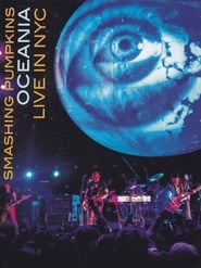 'The Smashing Pumpkins: Oceania 3D Live in NYC (2013)