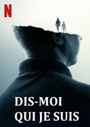 film Dis-moi qui je suis streaming