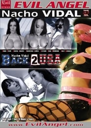 Nacho Vidal: Back 2 USA