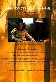 Armando (o la buena vecindad) 2010