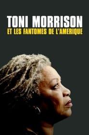Toni Morrison et les Fantômes de l'Amérique 2020