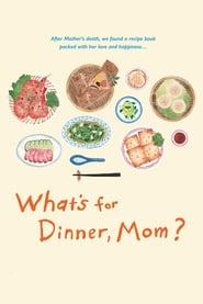 What's for Dinner, Mom? 2016