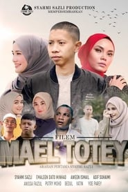 Mael Totey: The Movie (2020)