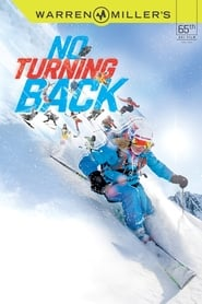 Warren Miller's No Turning Back (2014)