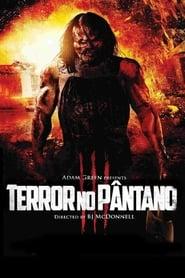 Terror No Pântano 3