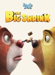 Boonie Bears: The Big Shrink