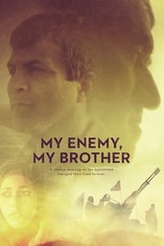 My Enemy, My Brother 2017