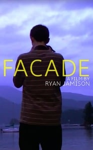 Watch Facade 2015 Free Online