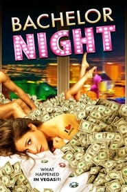 Bachelor Night [2014]