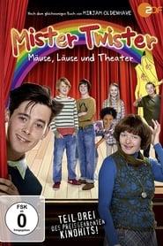 Mister Twister – Mäuse, Läuse und Theater (2014)