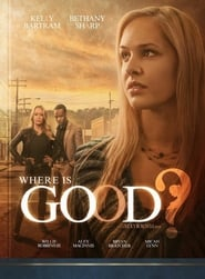 Watch Where is Good? on Showbox Online