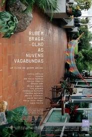 Rubem Braga: Olho As Nuvens Vagabundas (2013) Online Lektor PL CDA Zalukaj