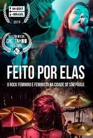 Feito por Elas – O Rock Feminino e Feminista da Cidade de São Paulo
