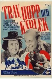 Trav, hopp och kärlek 1945