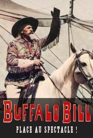 Buffalo Bill, place au spectacle !