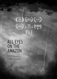 All Eyes On The Amazon [2019]