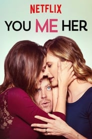 You Me Her: Sezon 1