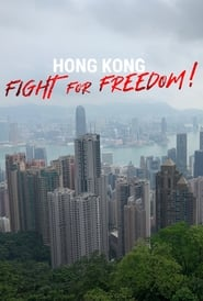 Hong Kong: Fight For Freedom!