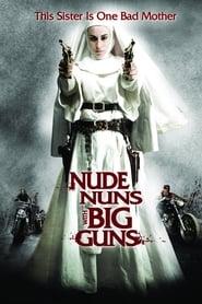 Poster Nude Nuns with Big Guns 2010