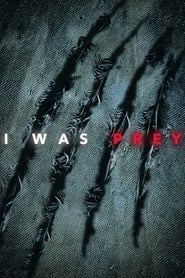 I Was Prey - Season 1