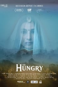 The Hungry (2017) English Movie