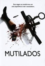 Mutilados Torrent (2006)
