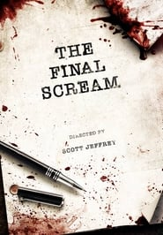 Watch The Final Scream on Showbox Online