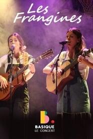 Les Frangines - Basique, le concert 2020