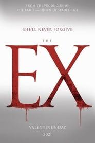 مشاهدة فيلم The Ex 2021 مترجم أون لاين بجودة عالية