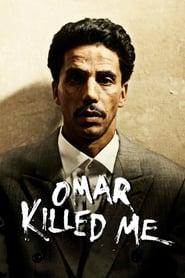 Omar killed me (2011) โอมาร์… ฆ่า- ไม่ฆ่า