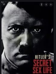 Hitler's Secret Sex Life 2021