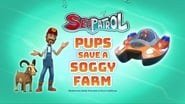 Sea Patrol: Pups Save a Soggy Farm