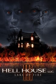 Hell House LLC III: Lake of Fire [2019]