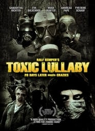 Toxic Lullaby 2010