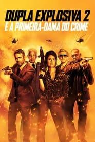 Dupla Explosiva 2 – E a Primeira-Dama do Crime