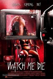 Watch Me Die (2014) Online Cały Film Lektor PL