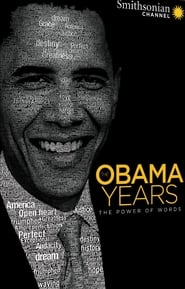 The Obama Years: The Power of Words (2017)