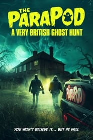 The Parapod: A Very British Ghost Hunt (2020)